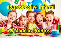 Retrospectiva Animada | 69 Modelos Prontos Para Encantar Festas Infantis