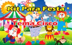 Kit Para Festa Infantil do Circo Para Imprimir