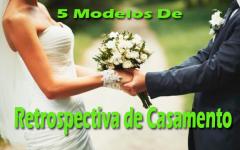 Retrospectiva de Casamento | 5 Modelos Lindíssimos Para Impressionar