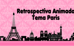 Retrospectiva Tema Paris | Pronta Para Personalizar no Curso de Retrospectiva