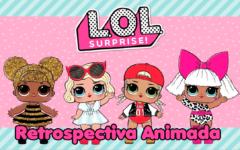 Retrospectiva LOL Surprise   Pronta Para Personalizar no Curso de Retrospectiva Animada